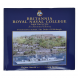 Britannia Royal Naval College 1905 - 2005 An Illustrated History